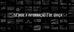 Se hoje a informação é de graça...