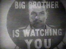 [O Grande Irmão está te olhando...]