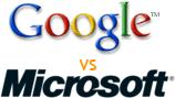 [Google vs Microsoft]